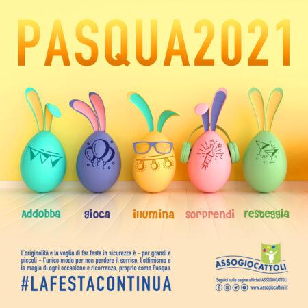 Pasqua 2021 la festa continua
